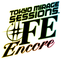 Tokyo Mirage Sessions -FE Encore Logo