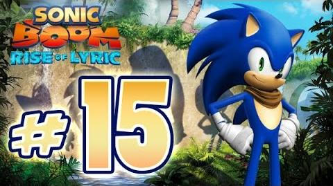 Sonic Boom Rise of Lyric (WiiU) Gameplay No Commentary Walkthrough Part 15