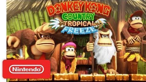 Donkey Kong Country Tropical Freeze Trailer - Nintendo Switch