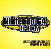 Nintendo64TrilogyMusicFromTheGreatestNintendo64Games