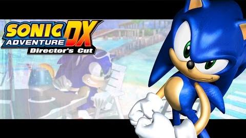 Sonic Adventure DX: Director's Cut/videos
