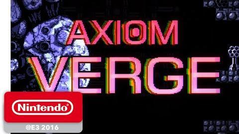 Axiom Verge Game Trailer - Nintendo E3 2016