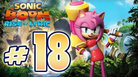 Sonic Boom Rise of Lyric (WiiU) Gameplay No Commentary Walkthrough Part 18