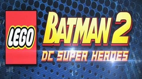 Lego Batman 2 DC Super Heroes First Look Trailer HD