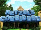 Ketzal's Corridors