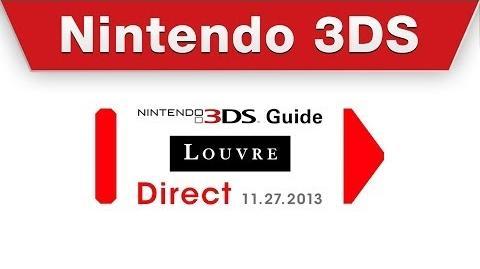 Nintendo Direct - Nintendo 3DS Guide Louvre