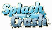 Splash or Crash