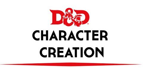 Basic D&D 5th Edition Character Creation