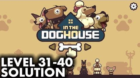 In The Dog House - Level 31 to 40 Solution and Walkthrough