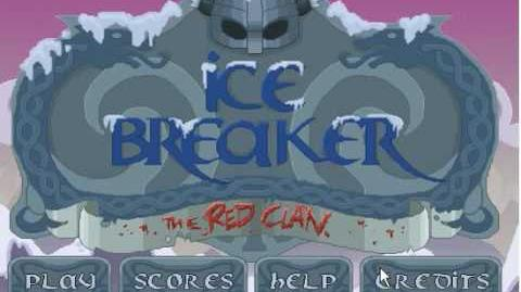 Ice Breaker the Red Clan - Level 4