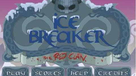 Ice Breaker the Red Clan - Level 5