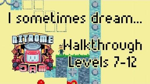 Nitrome Jam 2014 - I sometimes dream... levels 7 to 12 + Ending