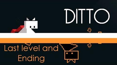 Ditto - Last Level and Ending