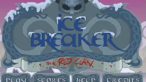 Ice Breaker the Red Clan - Level 26