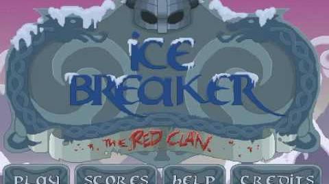 Ice Breaker the Red Clan - Level 22