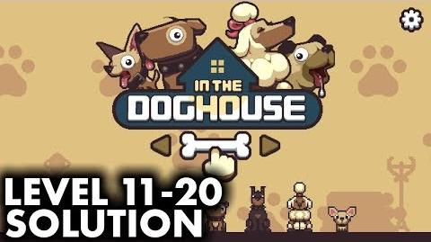 In The Dog House - Level 11 to 20 Solution and Walkthrough