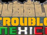 Rubble Trouble Mexico