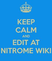 Keep Calm And Edit At Nitrome Wiki