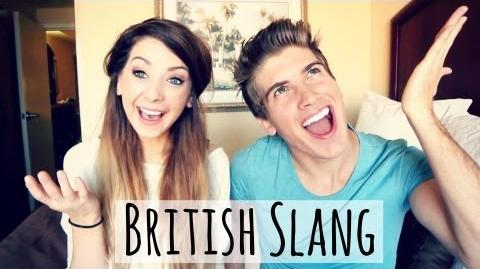 British Slang With Joey Graceffa Zoella