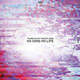 NO SONG NO LIFE