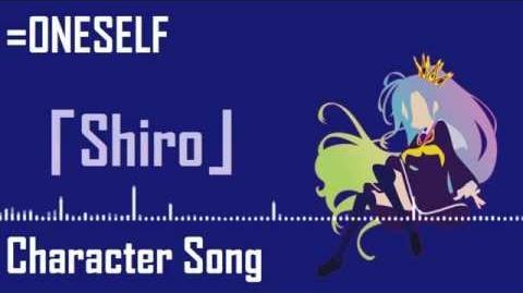 No Game No Life Soundtrack「=ONESELF」 Shiro Character Song