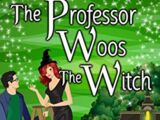 The Professor Woos The Witch