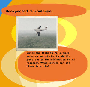 Unexpcted Turbulence