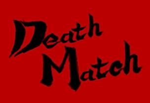 TT DEATHMATCH