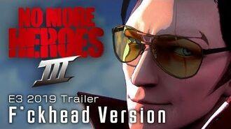 No More Heroes 3 E3 2019 Trailer - F*ckhead Version