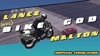 NVL BIKE GOD (NoPixel Lance Malton Compilation)