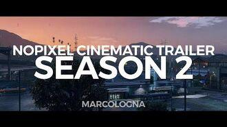 GTA V NoPixel RP Cinematic Trailer SEASON 2