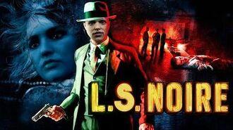 LS Noire Cinematic Intro - NoPixel RP