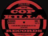 Cop Killa Records