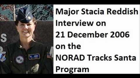 MAJ Stacia Reddish - NORAD Tracks Santa Interview - 2006-12-21