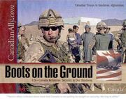Canada Troops – Boots on the Ground - Afghanistan