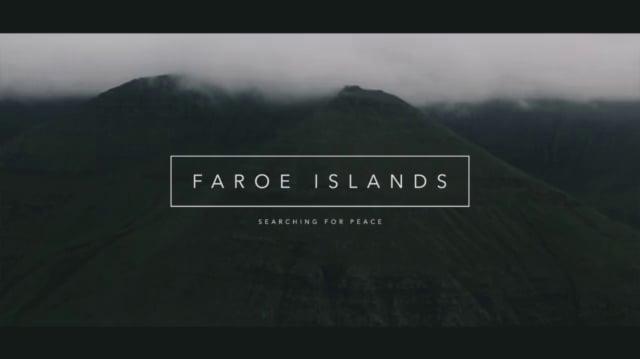 Faroe Islands - Searching for Peace