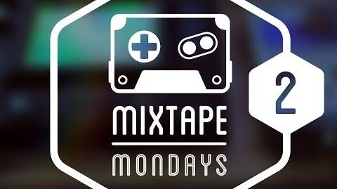 Mixtape Monday - Vol. 2
