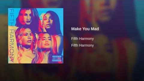 Make You Mad