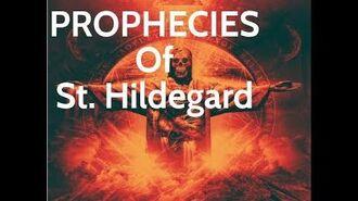 We Were Warned- The Prophecies of St. Hildegard of Bingen