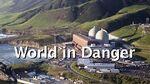 World in Danger - Arnie Gundersen
