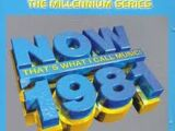Now That's What I Call Music! 1981 - The Millennium Series