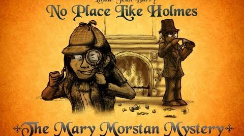 "The Mary Morstan Mysteries ""Wheres Wheres Watson"" *FULL EPISODE*"