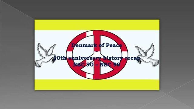 Denmark of Peace - NSC HISTORY RECAP 90-99