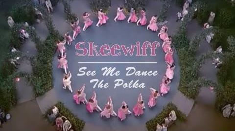 Skeewiff - See Me Dance The Polka
