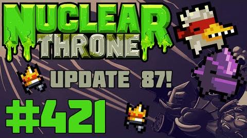 Nuclear Throne (PC) - Episode 421 Update 87! Announcement