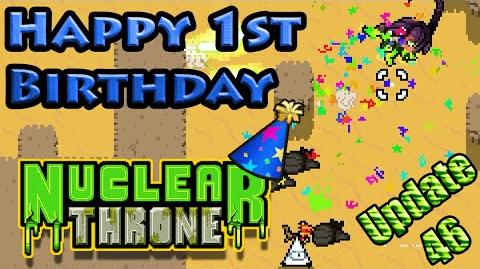HAPPY BIRTHDAY Nuclear Throne! - (Update 46)