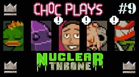 Choc Plays - Nuclear Throne! Episode 9