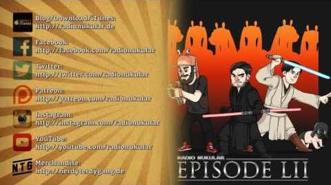 Radio Nukular 52 Star Wars - Die neue Trilogie