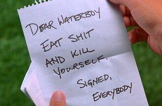 Dear waterboy