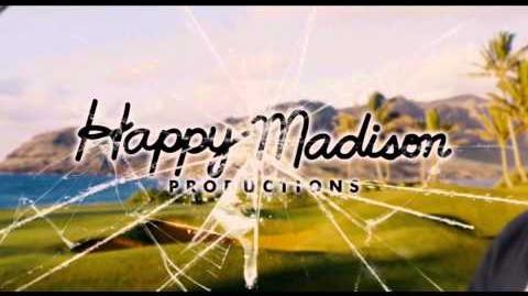 Happy Madison Productions Intro